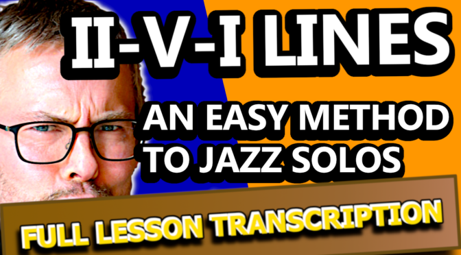 II-V-I LINES AN EASY METHOD TO JAZZ SOLOS