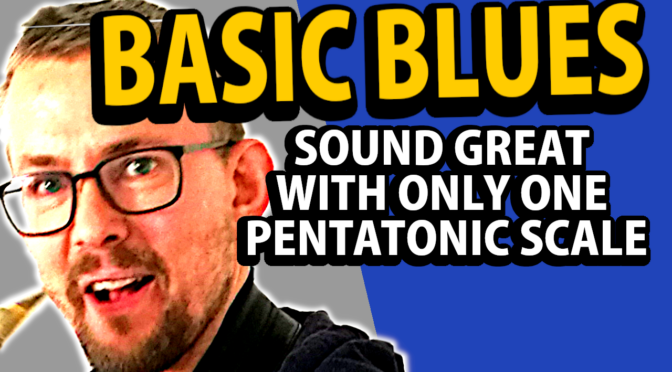 Sound great with one pentatonic scale – Play the blues like this