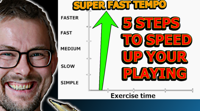 5 Tips To Speed Up Your Playing